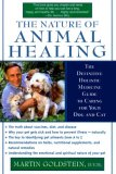 Cover of The Nature Of Animal Healing by Martin Goldstein DVM
